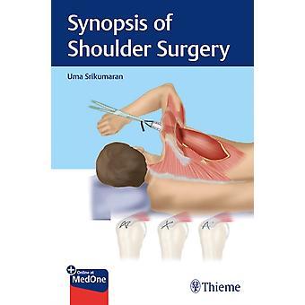 Synopsis of Shoulder Surgery by Uma Srikumaran