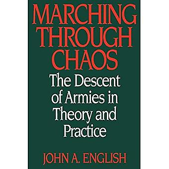 Marching Through Chaos : The Descent of Armies in Theory and Practice