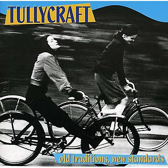 Tullycraft - Old Traditions New Standards [CD] USA import