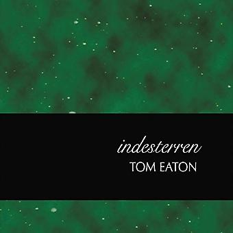 Tom Eaton - importation USA Indesterren [CD]