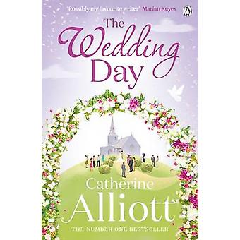 The Wedding Day by Catherine Alliott - 9780241958247 Book