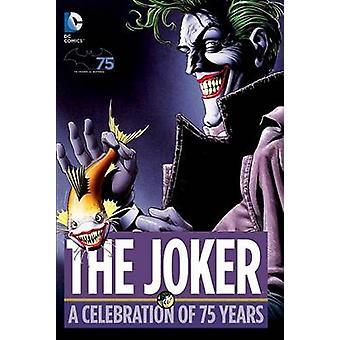 ג'וקר-חגיגה של 75 שנים על ידי שונות-שונות-9781401247591
