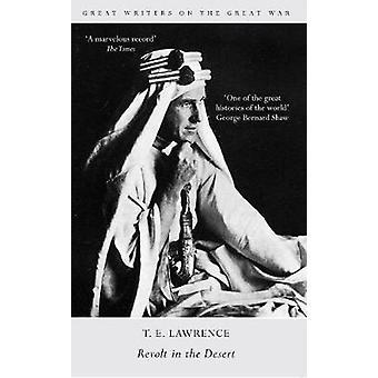 Große Schriftsteller auf dem großen Krieg Aufstand in der Wüste von T. E. Lawrence
