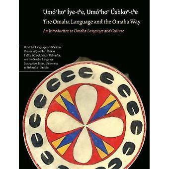 La lingua di Omaha e il modo di Omaha - un'introduzione all'Omaha Langua