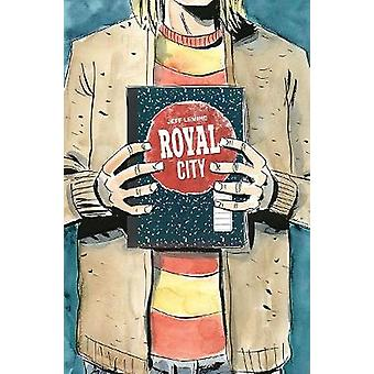 Royal City Volume 3 - We All Float On by Royal City Volume 3 - We All F