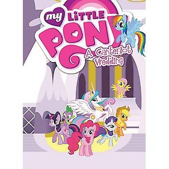 Mein kleines Pony - eine Canterlot Hochzeit von Various - Cindy Morrow - Vario