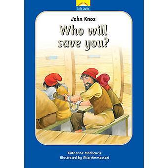 John Knox - qui vous permettra d'économiser? par Catherine MacKenzie - 9781781915875