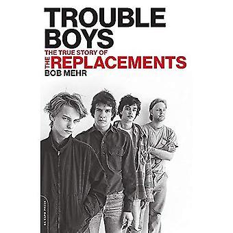 Trouble Boys: Den sanna historien om ersättningarna