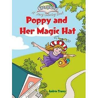 Storyland: Poppy en haar magische hoed: een verhaal Coloring boek (Dover kleurboeken)