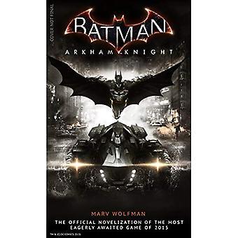 Batman Arkham Knight: Der offizielle Roman