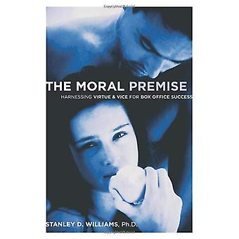 The Moral Premise: Harnessing Virtue and Vice for Box Office Success