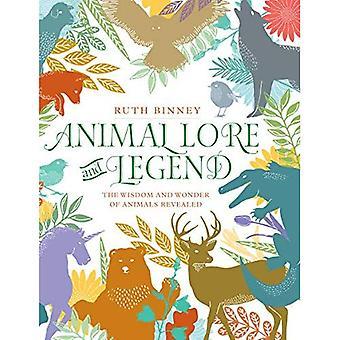Dierlijke Lore and Legend: de wijsheid en het Wonder van dieren onthuld