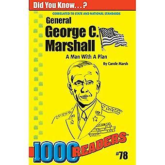 George C Marshall: Ein Mann mit einem Plan