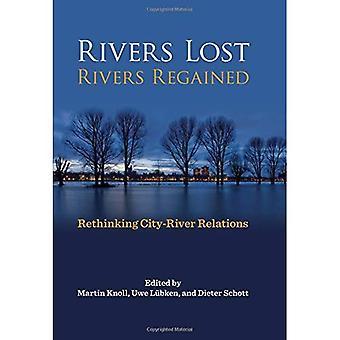 Ríos perdidas, ríos recuperadas: Repensando las relaciones ciudad-río (historia del entorno urbano)