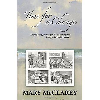 Zeit für einen Wechsel - Teresas Geschichte - Krankenpflege in Nordirland throu