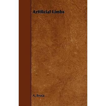 Artificial Limbs by Broca & A.