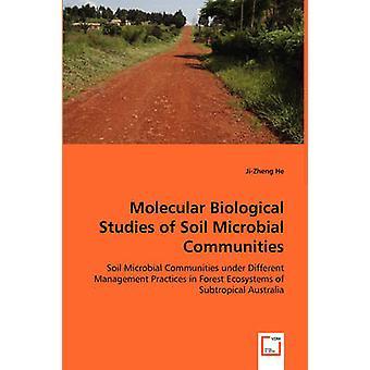 Molekular-biologische Studien des Bodens mikrobieller Gemeinschaften von er & JiZheng