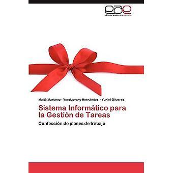 Sistema Informatico Para La Gestion de Tareas von Mart Nez & Mait