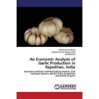 Un'analisi economica della produzione di aglio in Rajasthan India di Meena Lokesh Kumar