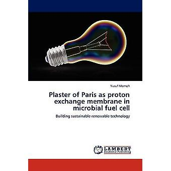 Plaster of Paris as proton exchange membrane in microbial fuel cell by Momoh & Yusuf