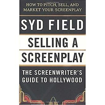Selling A Screenplay/Gde To Ho by Syd Field - 9780440502449 Book