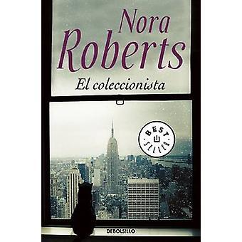 El Coleccionista / The Collector by Nora Roberts - 9788466329293 Book