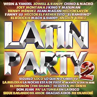 Latin Party - Vol. 2-Latin Party [CD] USA import