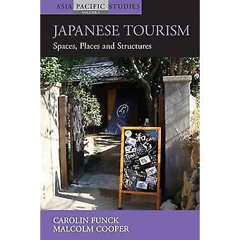 Turismo japonés - espacios - lugares y estructuras Carolin Funck - M