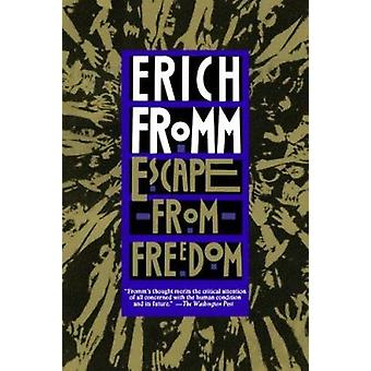 Escape from Freedom (Owl Book ed) by Erich H. Fromm - 9780805031492 B