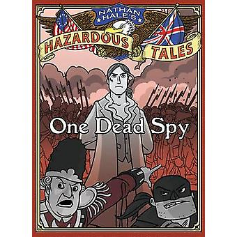 One Dead Spy by Nathan Hale - 9781419703966 Book