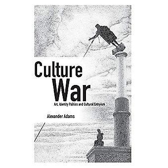 Kulttuuri sota: taide, identiteetti politiikka ja kulttuurinen Entryism (Societas)