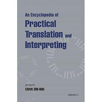 An Encyclopedia of praktische vertaling en vertolking
