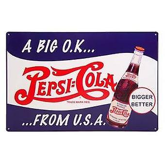 Pepsi Cola Big OK från USA metal Sign 440mm x 290mm (SF)