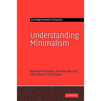 Understanding Minimalism by Norbert Hornstein