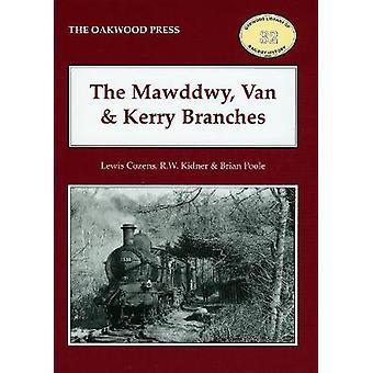 De takken Mawddwy van en Kerry van Brian Poole & Lewis Cozens & R W Kidner