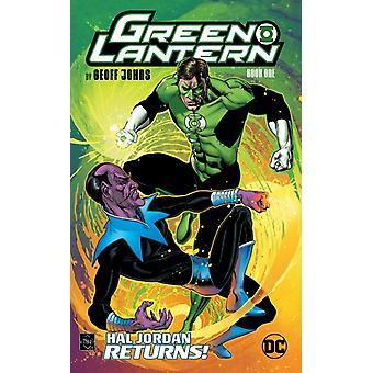 Green Lantern av Geoff Johns Bok ett av Johns & GeoffReis & Ivan