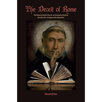 Deceit of Rome by Maurits Prins