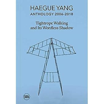 Haegue Yang Anthology 20062018 by Bruna Roccasalva