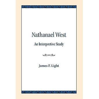 Nathanael West: An Interpretive Study