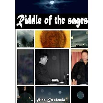 RIDDLE OF THE SAGES by Deufemia & Pino