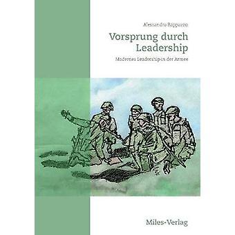 Vorsprung durch LeadershipModernes Leadership in der Armee by Rappazzo & Alessandro