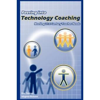 Peering Into Technology Coaching by Richard & Virginia