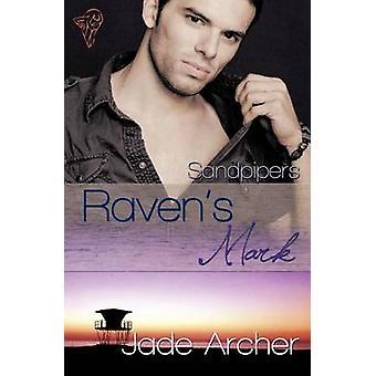 Ravens Mark by Archer & Jade