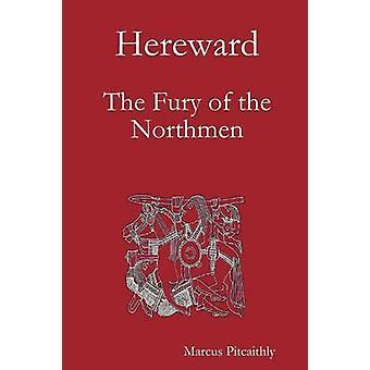 Hereward The Fury of the Northmen by Pitcaithly & Marcus