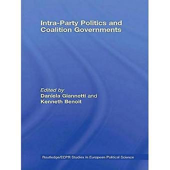 IntraParty Politics and Coalition Governments by Giannetti & Daniela