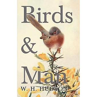 Birds and Man by Hudson & W. H.