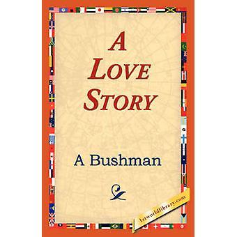 Una historia de amor de Bushman & A.