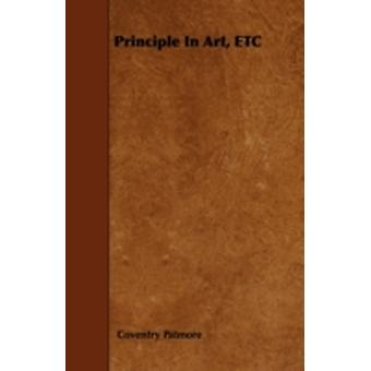 Principle In Art ETC by Patmore &  Coventry