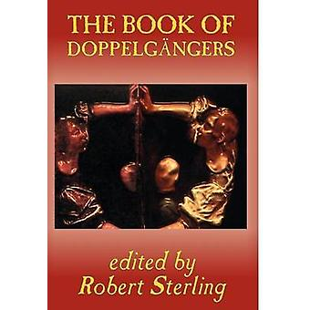 The Book of Doppelgangers by Sterling & Robert
