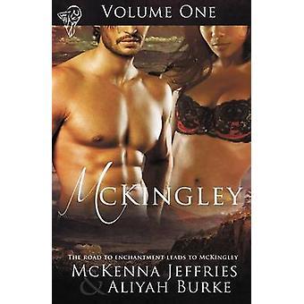McKingley Volume One by Jeffries & McKenna